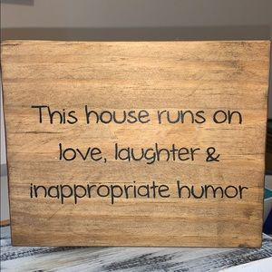 """""""Love, laughter & inappropriate humor"""" Block sign"""
